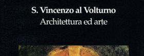 S. Vincenzo al Volturno. Storia, arte e architettura
